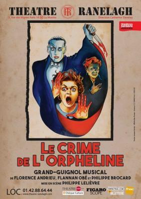 Affiche Le Crime de l'Orpheline au Théâtre le Ranelagh