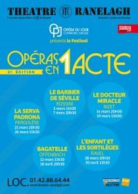 opéras  en 1 acte au ranelagh