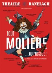 Tout Molière ou presque Théâtre le Ranealgh