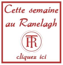 Cette semaine au Ranelagh